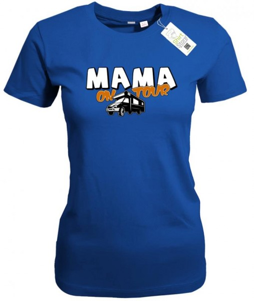 Mama on tour - Wohnmobil - Damen T-Shirt