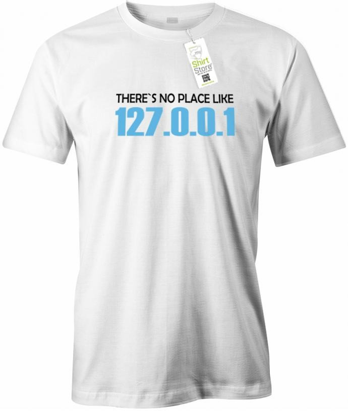 There´s no place like 127.0.0.1 - Gamer - Herren T-Shirt