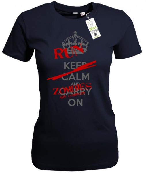 Keep Calm and Carry on Run Zombies are coming - Halloween - Damen T-Shirt