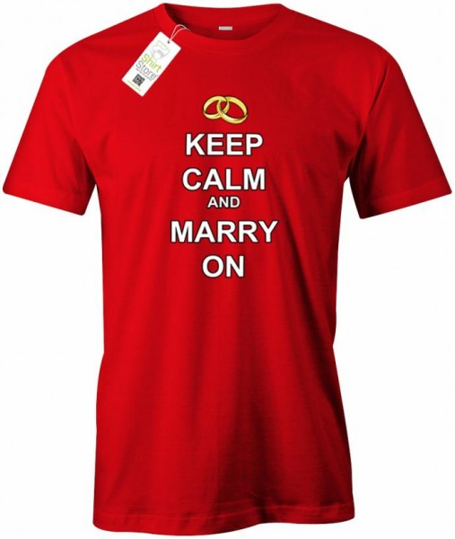 Keep Calm and Marry on - Junggesellenabschied - Herren T-Shirt