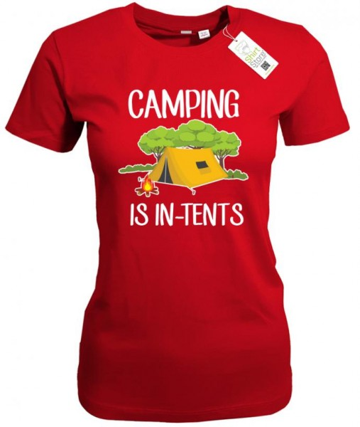 Camping is in-tents - Camper - Damen T-Shirt