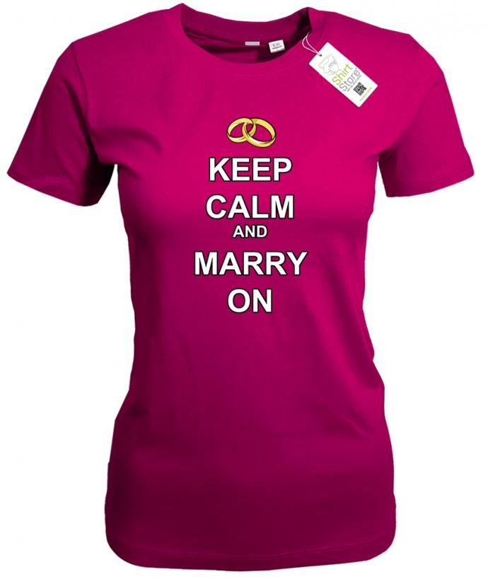 Keep Calm and Marry on - Junggesellinnenabschied - Damen T-Shirt