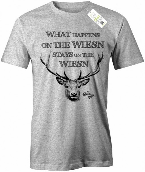 What happens on the Wiesn stays on the Wiesn - Oktoberfest - Herren T-Shirt
