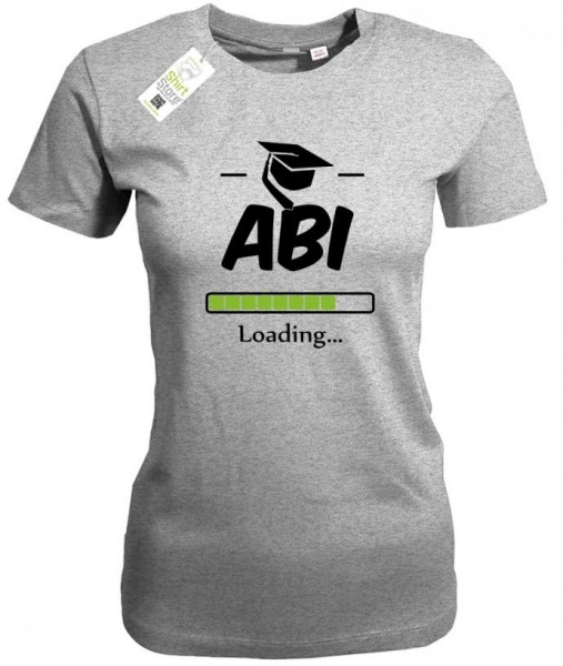 Abi Loading - Abitur - Damen T-Shirt