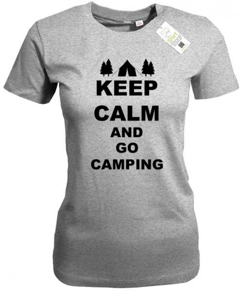 Keep Calm and go camping - Camper - Damen T-Shirt