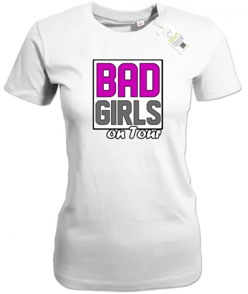 Bad Girls on Tour - Junggesellinnenabschied - Damen T-Shirt