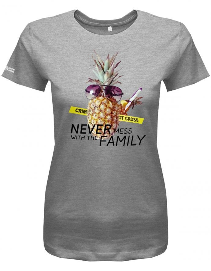 Never mess with the Family - tödliche Ananas - Fun - Damen T-Shirt
