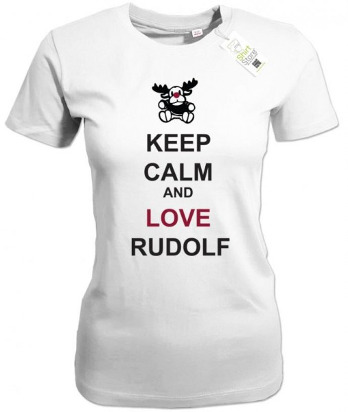 Keep Calm and love Rudolf - Weihnachten - Damen T-Shirt