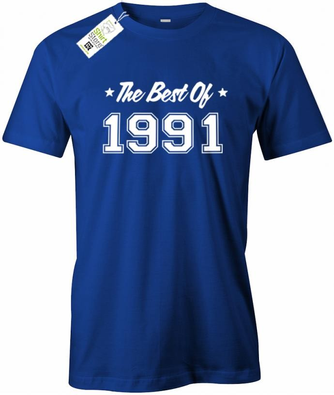 The best of 1991 - Geburtstag - Herren T-Shirt