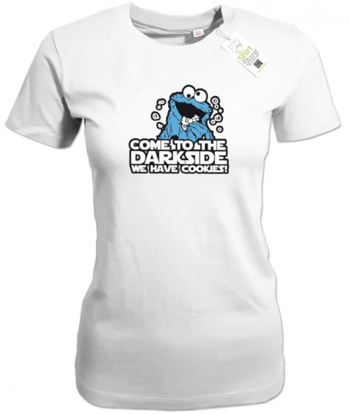 Come to the Darkside we have cookies - Fun - Damen T-Shirts